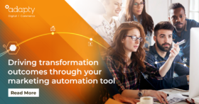 Driving transformation outcomes through your marketing automation tool