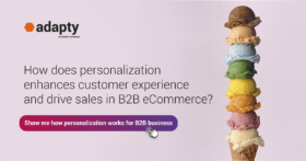 How does personalization enhances customer experience and drive sales in B2B eCommerce?