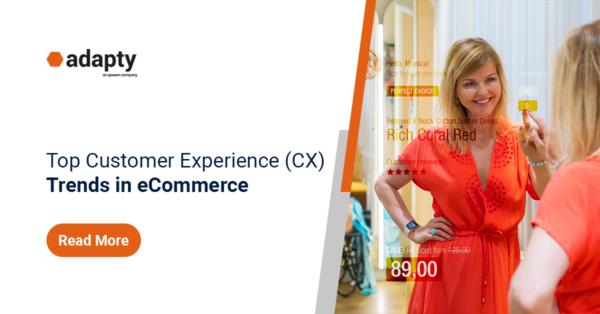 Top Customer Experience Trends in eCommerce