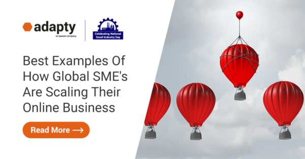 Best Examples Of How Global SME's Are Scaling Their Online Business
