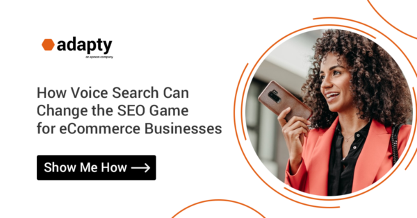 How Voice Search Can Change the SEO Game for eCommerce Businesses